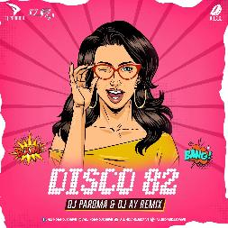 Disco 82 - Dj Remix Mp3 Song - Dj Paroma