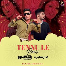 Tennu Le - Dj Remix Mp3 Song - DJ Harsh Bhutani x DJ Hardik